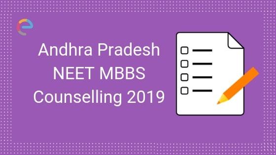 NEET MBBS Counselling Andhra Pradesh 2019: Detailed