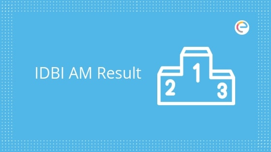 IDBI AM Result 2019 embibe