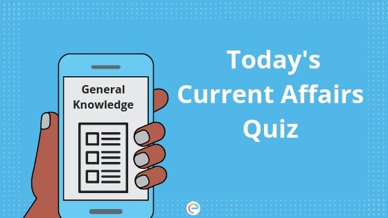 Current Affairs Quiz 28-06-2019-Embibe