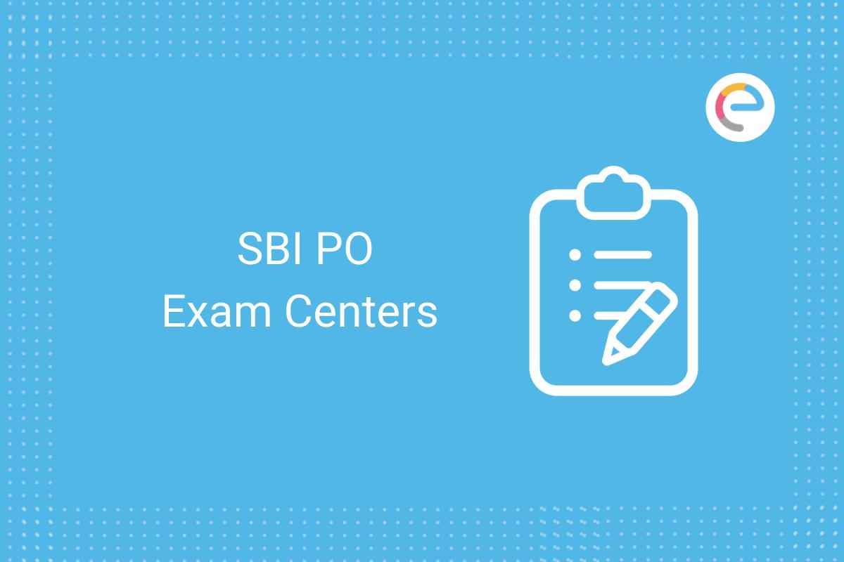 SBI PO Exam Center: Check