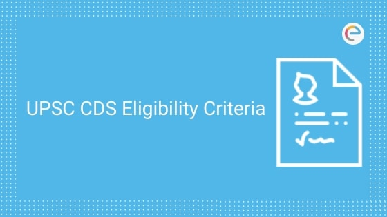upsc cds eligibility criteria