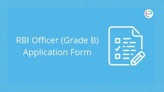 RBI Officer Grade B Application form 2019 embibe