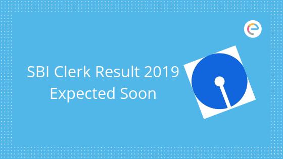 SBI Clerk Result 2019 Expected Soon