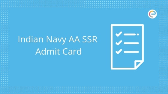 Indian Navy SSR Admit card 2019 embibe