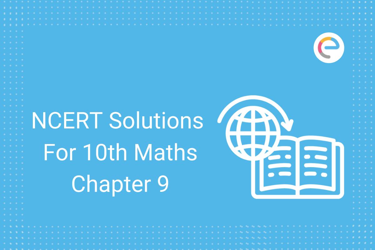 ncert-solutions-for-class-10-maths-chapter-9
