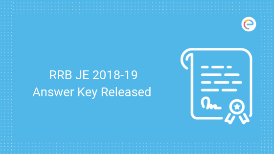 RRB JE 2018-19 Answer Key Released