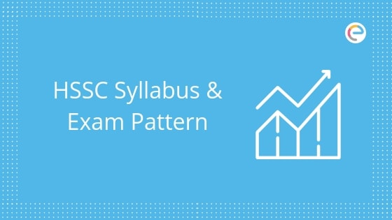 HSSC Syllabus & Exam Pattern embibe