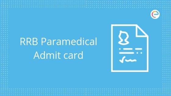 rrb paramedical admit card embibe