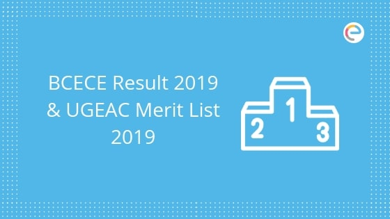 BCECE Result 2019 Released: Download BCECE Rank Card, UGEAC Merit List For Engineering Counselling