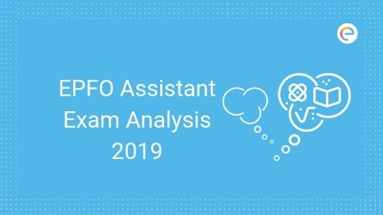 EPFO Assistant Prelims Exam Analysis