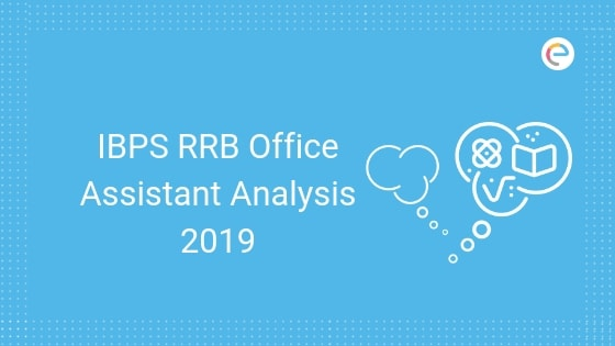 IBPS RRB Office Assistant Prelims Exam Analysis