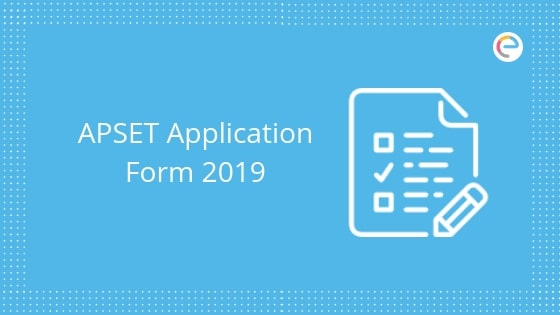 APSET Application Form 2019 embibe