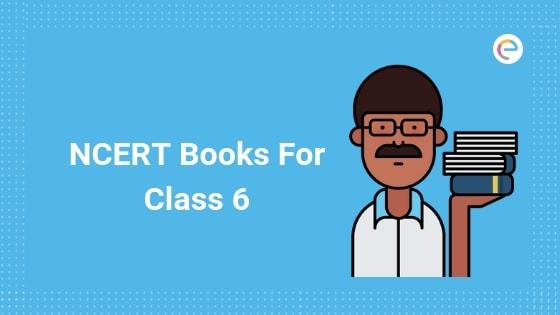 NCERT Books For Class 6 -Embibe