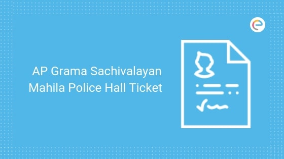 AP Grama Hall Ticket For Mahila Police
