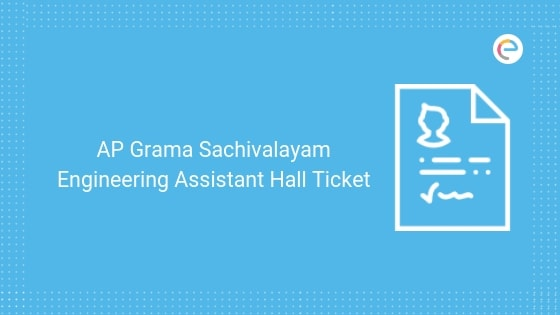 AP Grama Hall Ticket For Engineering Assistant 2019 Released