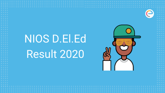 NIOS DElEd Result 2020 embibe