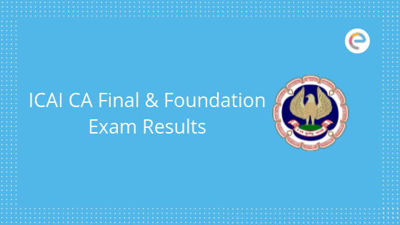 ICAI CA Foundation and Final Results