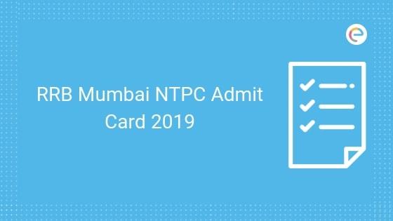 RRB Mumbai NTPC Admit Card