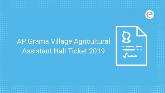 AP Grama Hall Ticket For Village Agricultural Assistant