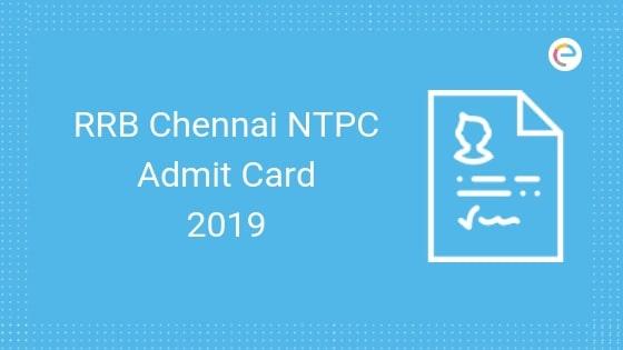 RRB Chennai NTPC Admit Card