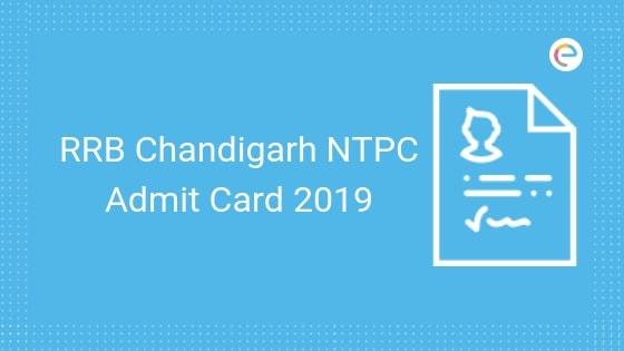RRB Chandigarh NTPC Admit Card