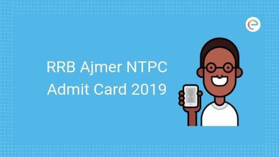 rrb ajmer ntpc admit card