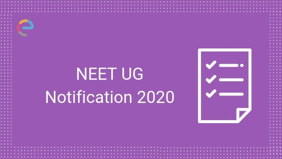 NEET 2020 UG Notification: Application Begins From 2nd