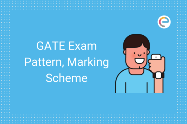 GATE Exam Pattern 2021 Embibe
