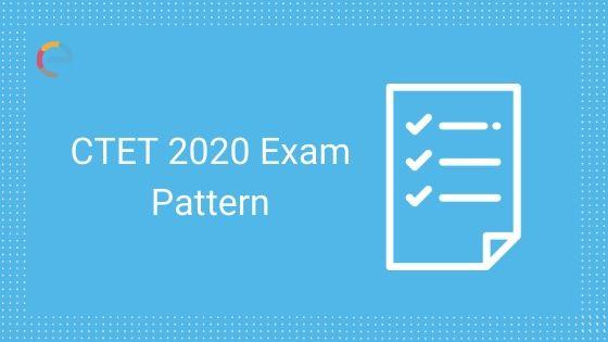 CTET Exam Pattern 2020