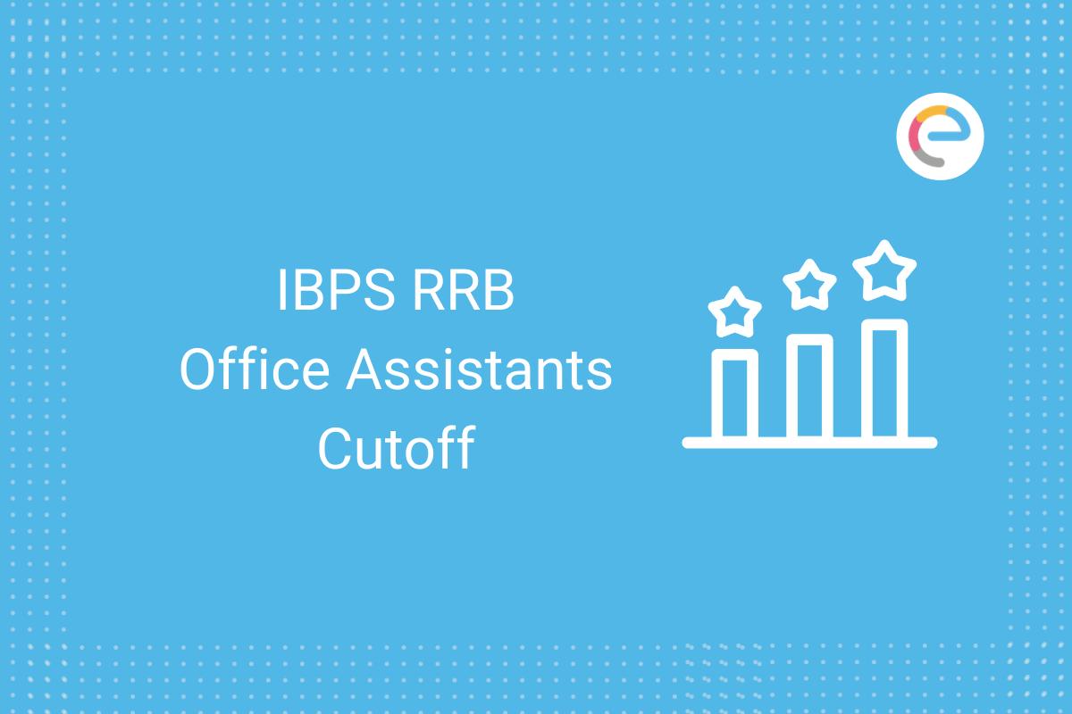 IBPS RRB Office Assistants Cutoff