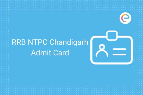 RRB NTPC Chandigarh Admit Card