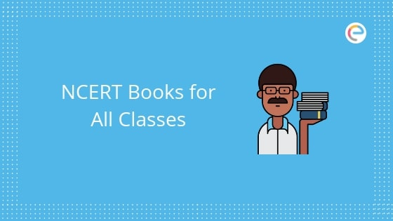 NCERT Books: Download NCERT Textbooks PDF For All Classes (Class I To XII)