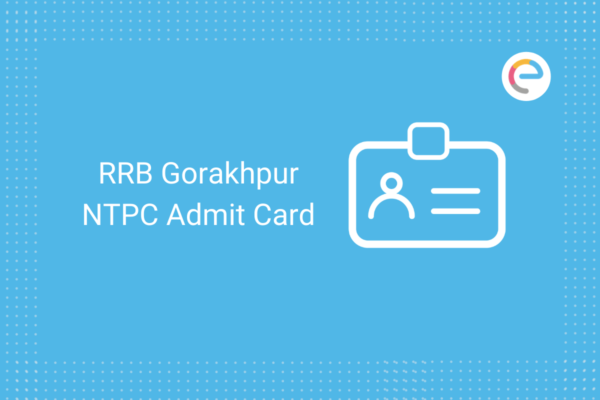 RRB Gorakhpur NTPC Admit Card 2020: Check