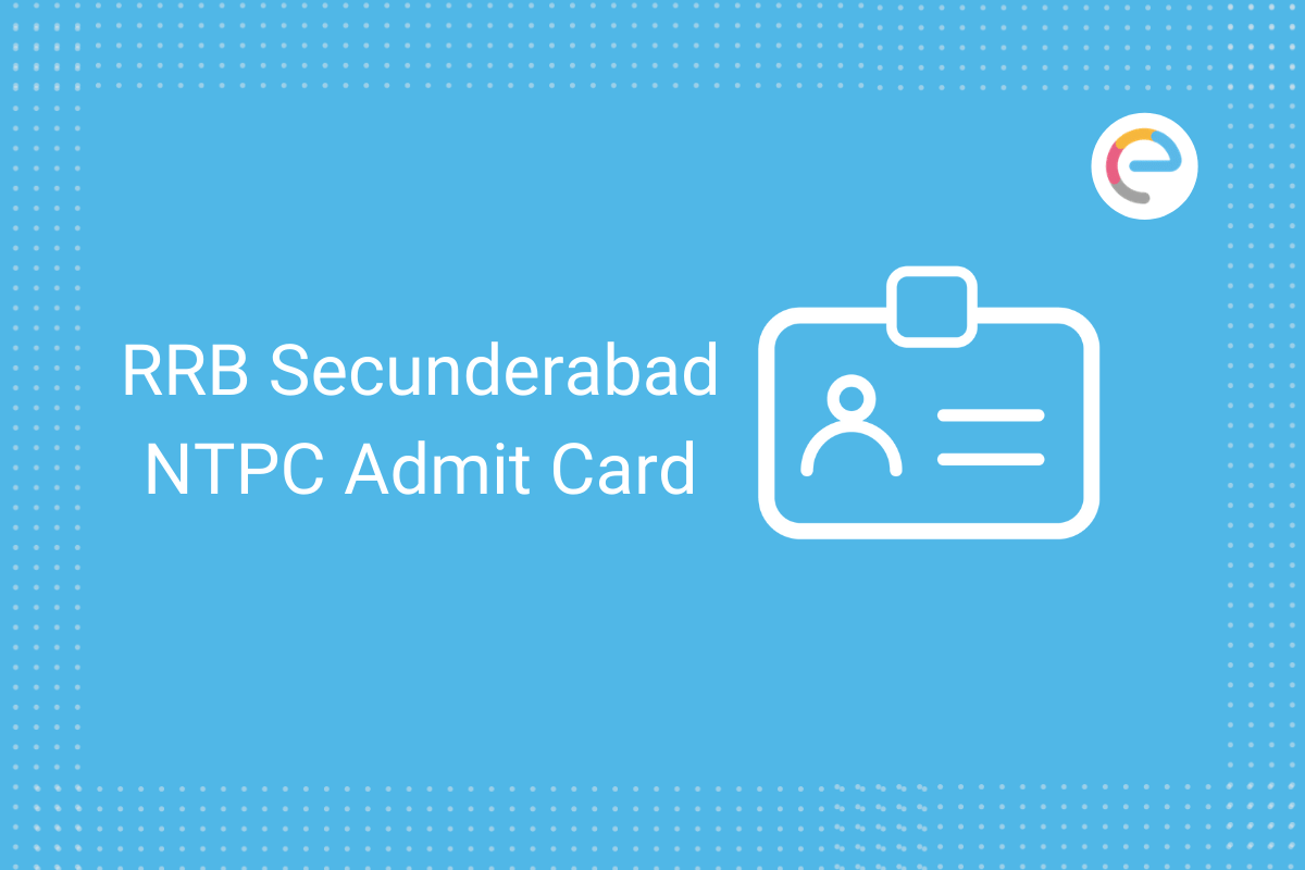 RRB Secunderabad NTPC Admit Card 2020: Check