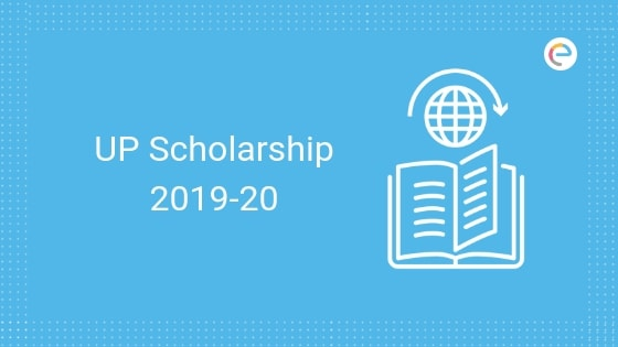 UP Scholarship 2019-20: Important Dates, Application Form, Renewal, Status Checking & More