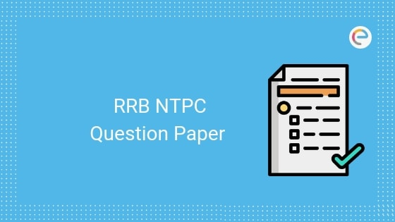 rrb ntpc question paper embibe