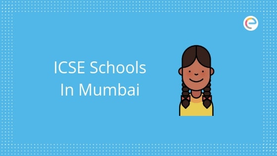ICSE Schools in Mumbai embibe