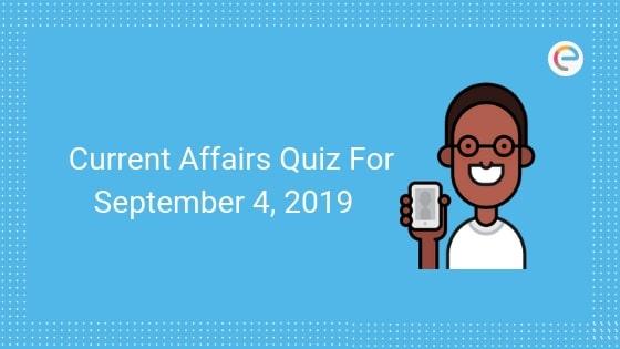 Currrent Affairs Quiz September