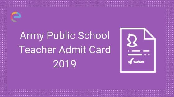 Army Public School Admit Card 2019