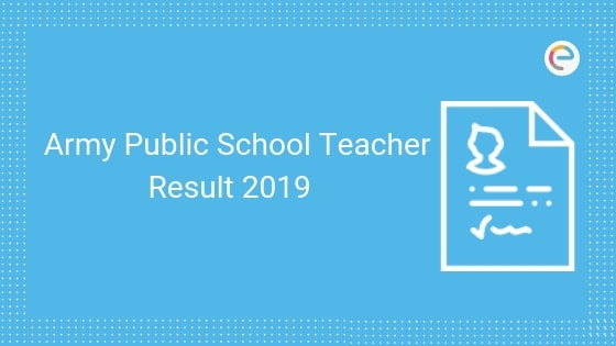 Army Public School Teacher Result