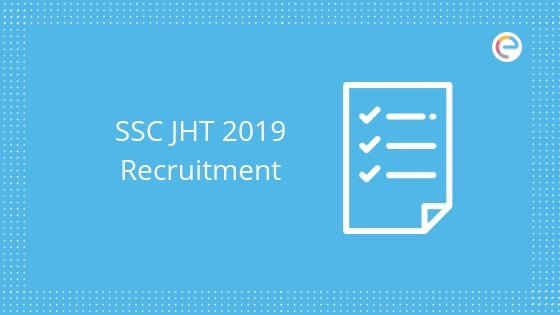 SSC JHT Recruitment 2019 embibe