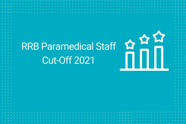 RRB Paramedical Staff Nurse