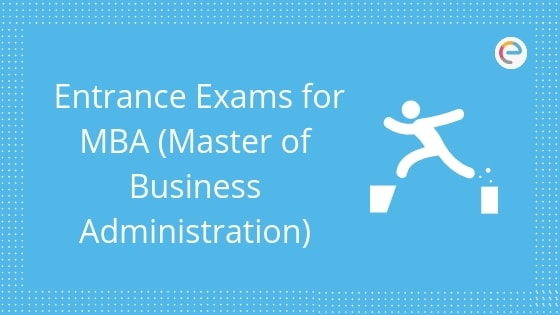 Entrance exams for MBA
