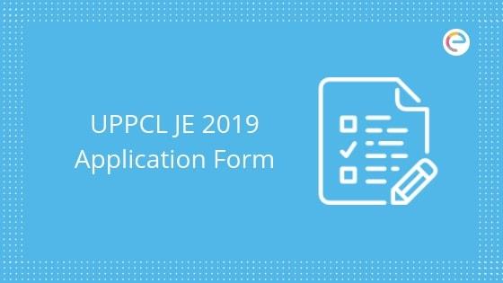UPPCL JE Application Form 2019