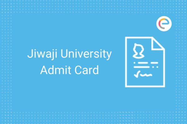 jiwaji university admit card