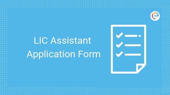LIC Assistant Application Form