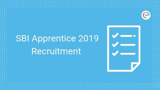 SBI Apprentice Recruitment 2019 Admit Card Released @ sbi.co.in For 700 Vacancies, Check Dates, Eligibility, Exam Pattern