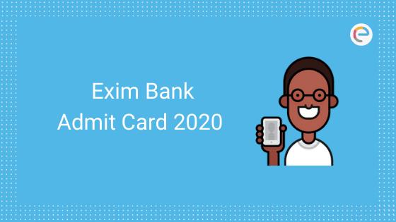 Exim Bank Admit Card 2020 Embibe