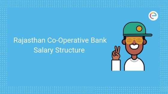 Rajasthan Co-Operative Bank Salary