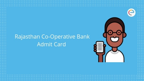 Rajasthan Co-Operative Bank Admit Card